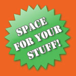 Space for your Stuff!